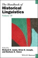 The Handbook of Historical Linguistics, Volume II  - Richard D. Janda - Brian D. Joseph - Barbara S. Vance