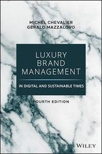 Luxury Brand Management in Digital and Sustainable Times  - Michel Chevalier - Gerald Mazzalovo