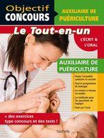 Vente Livre Numérique : Objectif Concours - Tout en Un - Auxiliaire de Puériculture  - Alain Vidal - Gérard Guilhemat - Grégory Viateau - Chrystelle Ménard