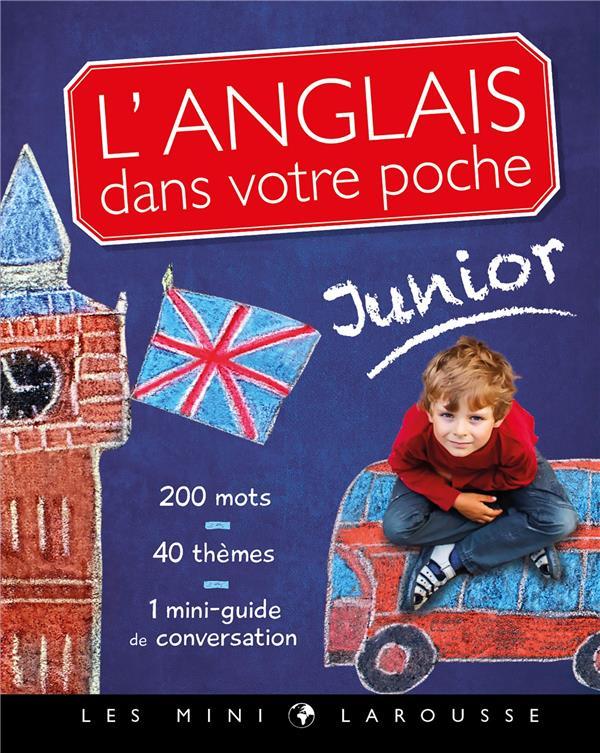 L'anglais dans votre poche ; spécial junior