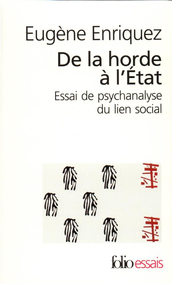 de la horde a l'etat - essai de psychanalyse du lien social