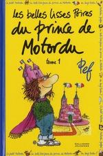 Couverture de Les Belles Lisses Poires Du Prince De Motordu - Vol01