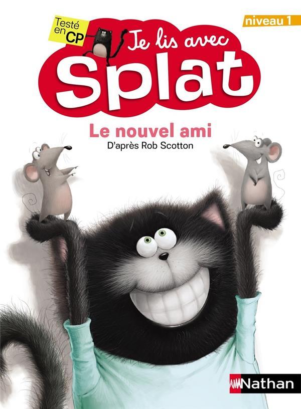 Je lis avec Splat ; le nouvel ami ; niveau 1