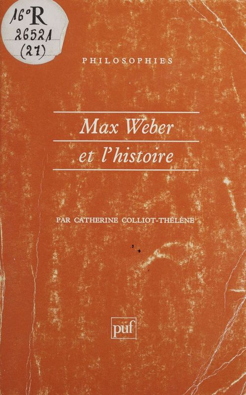 Max weber et l'histoire