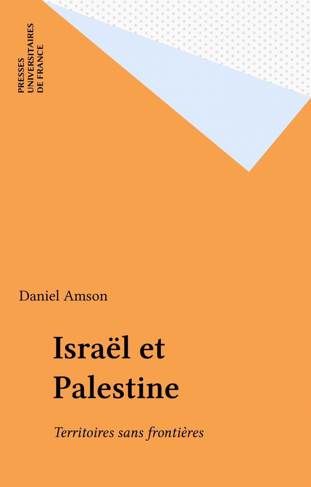 Israël et Palestine  - Daniel Amson