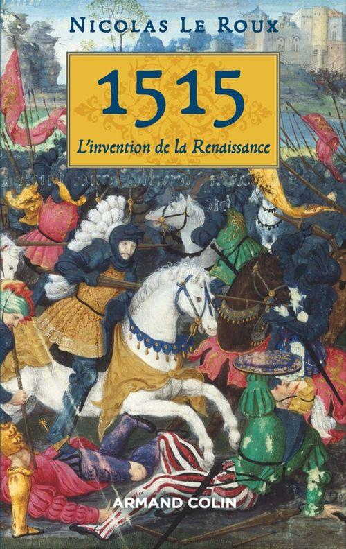 1515 ; entrer dans la Renaissance