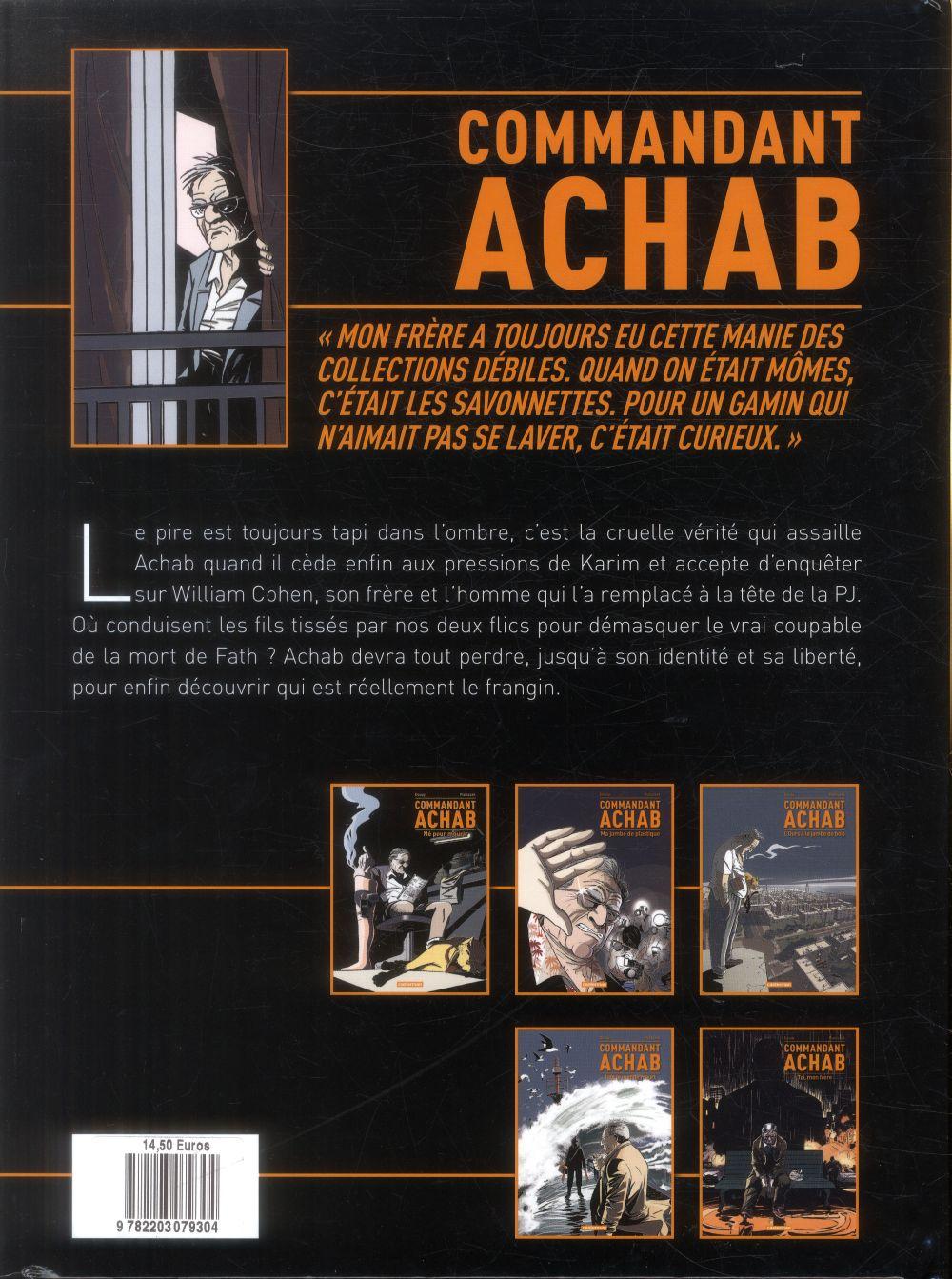 Commandant Achab t.5 ; toi mon frère