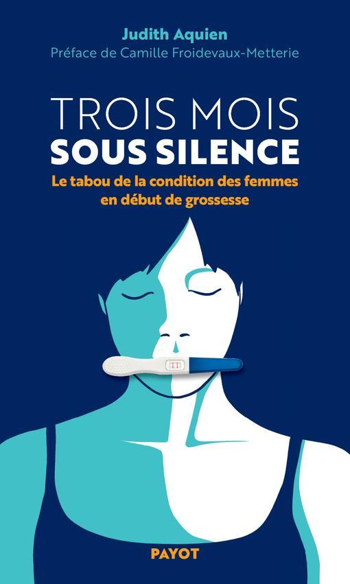 trois mois sous silence : le tabou de la condition des femmes en début de grossesse
