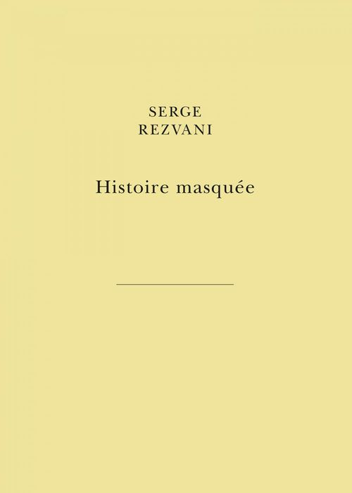Histoire Masquée  - Serge Rezvani