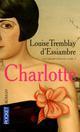 LES SOEURS DEBLOIS T.1  -  CHARLOTTE