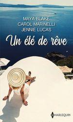 Vente EBooks : Un été de rêve  - Carol Marinelli - Jennie Lucas - Maya Blake