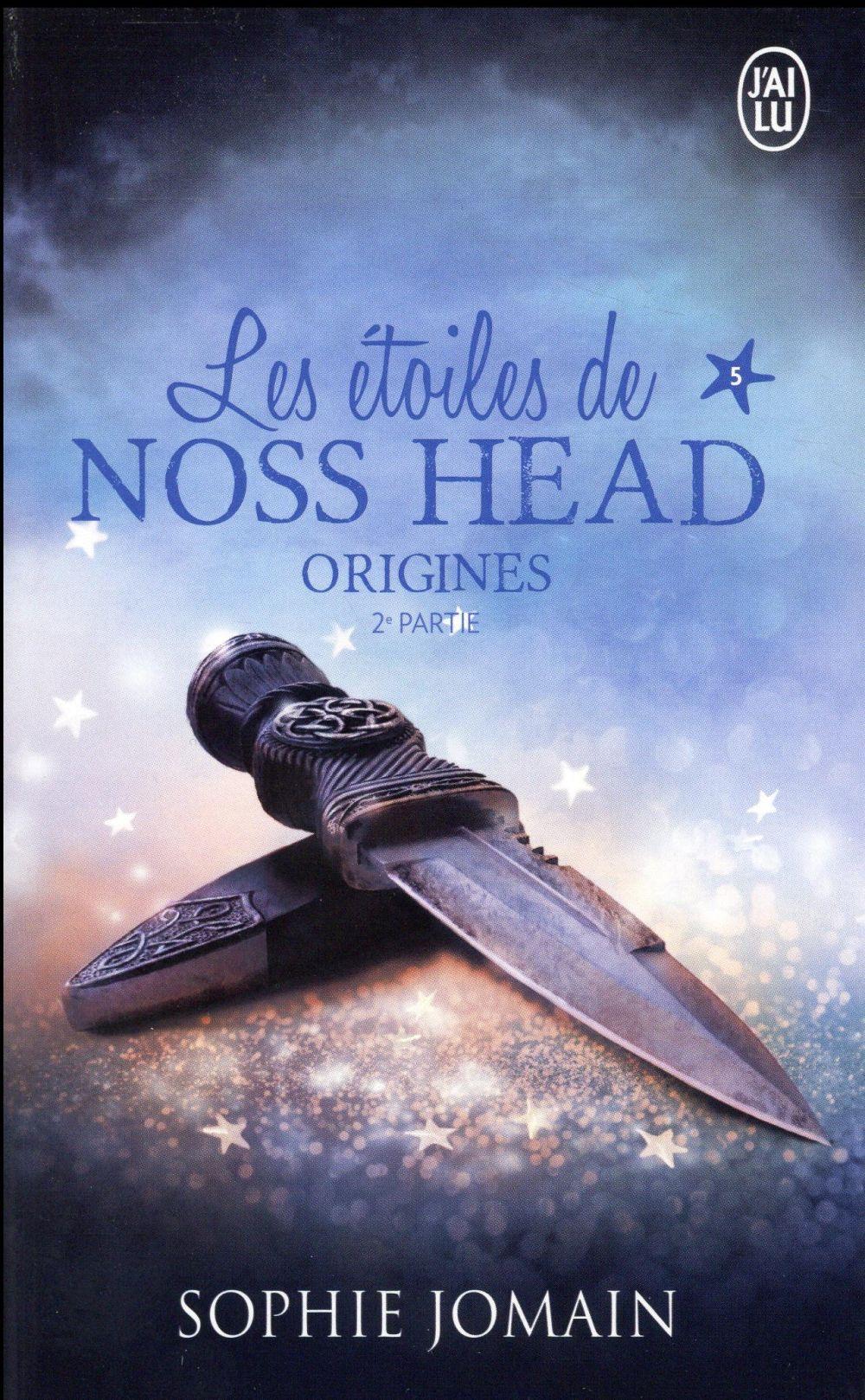 les étoiles de Noss Head t.5 ; origines t.2