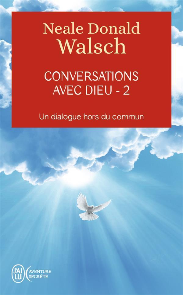 CONVERSATIONS AVEC DIEU T.2