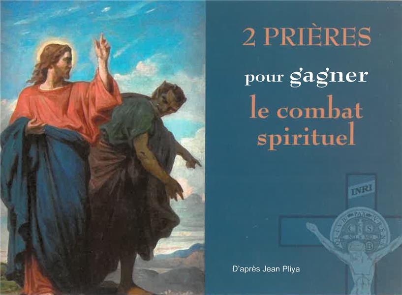 2 PRIERES POUR GAGNER LE COMBAT SPIRITUEL
