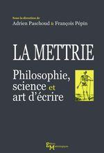 Vente EBooks : La Mettrie  - François Pépin - Adrien Paschoud