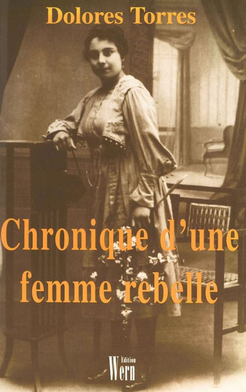 Chronique d'une femme rebelle