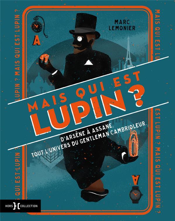 Mais qui est donc Lupin ?