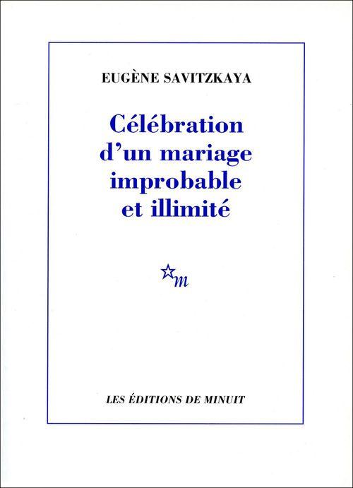 Celebration d'un mariage improbable et illimite