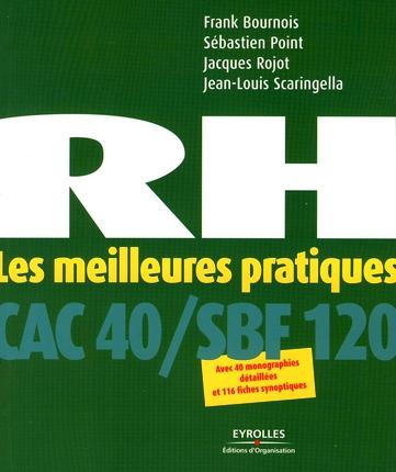 Rh - Les Meilleurs Pratiques. Cac 40/Sfb 120