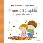 Vente Livre Numérique : Prune et Séraphin ont peur de la mort  - Karine Marie Amiot