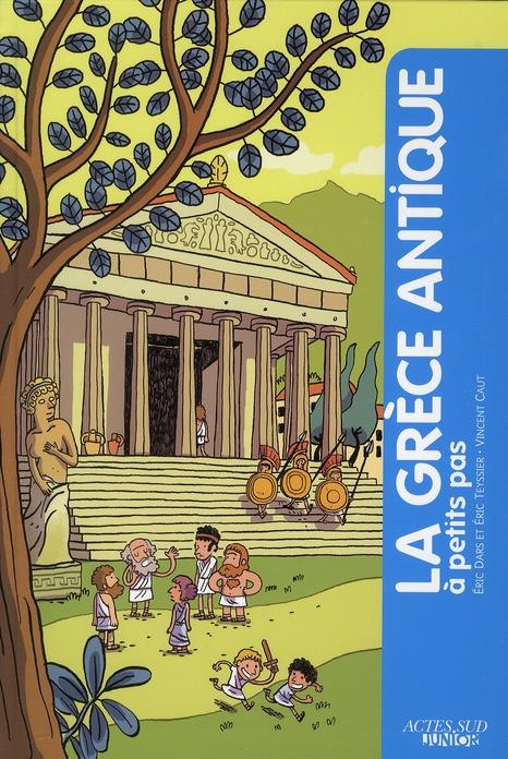 A PETITS PAS ; la Grèce antique