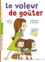 Vente EBooks : Le voleur de goûter  - Amélie SARN