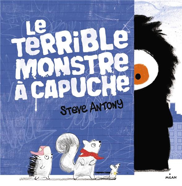 Le terrible monstre à capuche