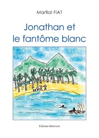 Jonathan et le fantôme blanc
