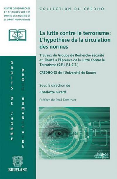 La lutte contre le terrorisme : l'hypothese de la circulation des normes