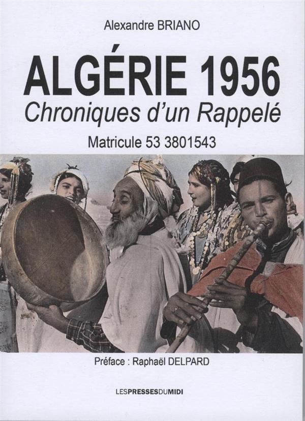 1956 algerie chroniques d'un rappele