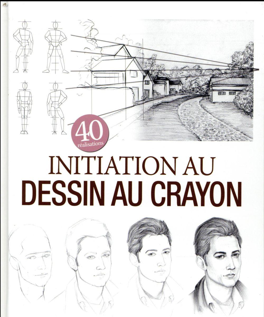 Initiation au dessin au crayon ; 40 réalisations