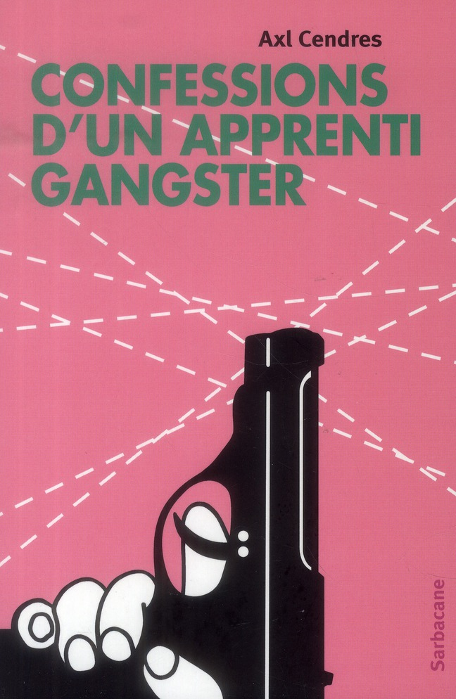 Confessions d'un apprenti gangster