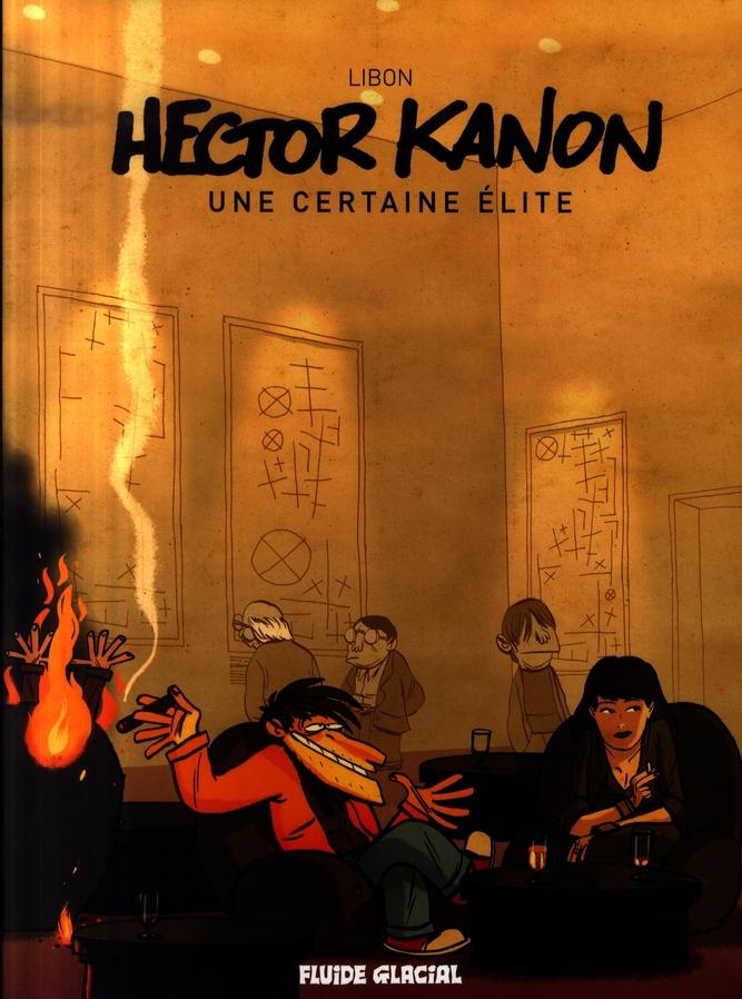 Hector Kanon T.1 ; une certaine élite