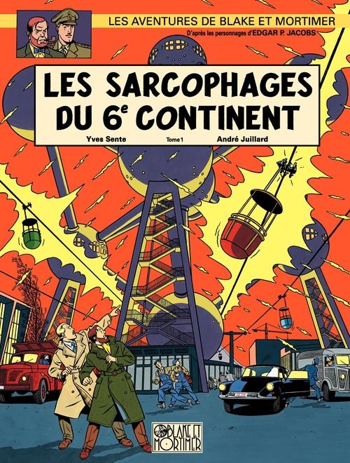 Blake et Mortimer T.16 ; les sarcophages du 6e continent t.1