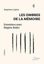 Vente EBooks : Les ombres de la mémoire  - Régine Robin - Stéphane Lépine