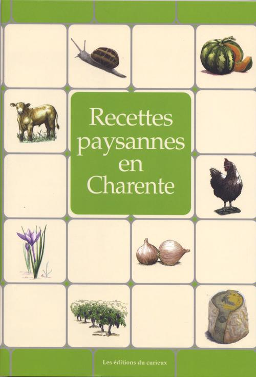 RECETTES PAYSANNES ; en Charente