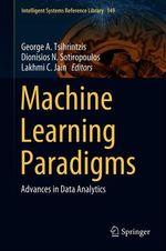 Machine Learning Paradigms  - Lakhmi C. Jain - Dionisios N. Sotiropoulos - George A. Tsihrintzis