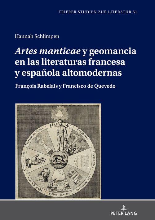 «Artes manticae» y geomancia en las literaturas francesa y española altomodernas  - Hannah Schlimpen