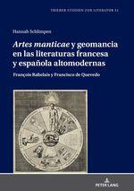 «Artes manticae» y geomancia en las literaturas francesa y española altomodernas