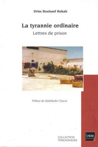 La Tyrannie Ordinaire ; Lettre De Prison