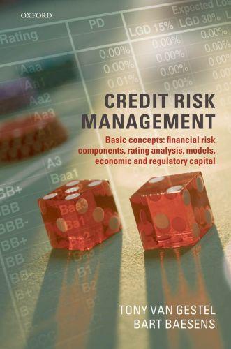 Credit Risk Management: Basic Concepts: Financial Risk Components, Rat