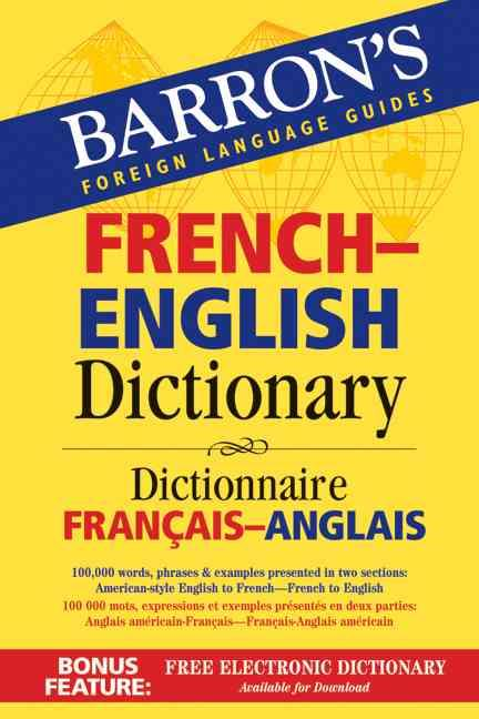 BARRON''S FRENCH-ENGLISH DICTIONARY