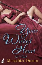 Vente Livre Numérique : Your Wicked Heart: A Rules for the Reckless Novella 0.5  - Meredith Duran