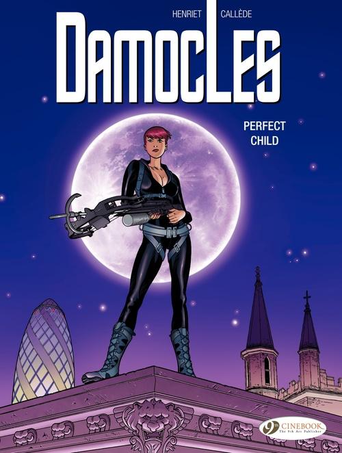 Damocles t.3 ; perfect child
