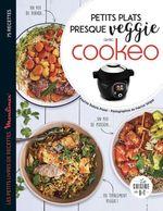 Petits plats presque veggie avec Cookeo  - Pauline Dubois-Platet