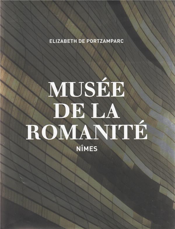 Musée de la Romanité ; Nimes