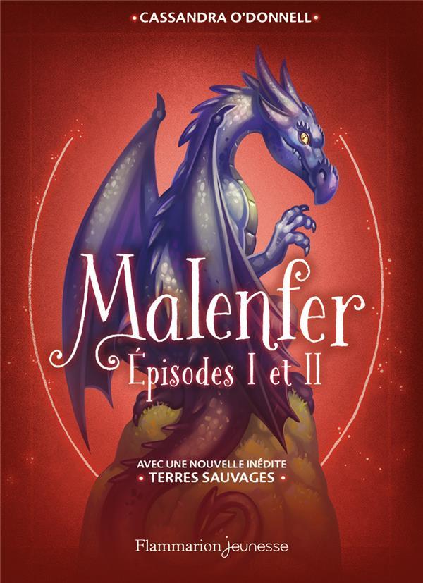 Malenfer ; INTEGRALE T.1 ET T.2 ; avec la nouvelle inédite terres sauvages