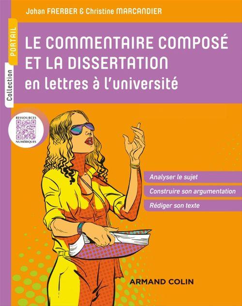 Les épreuves écrites à l'université ; le commentaire composé et la dissertation