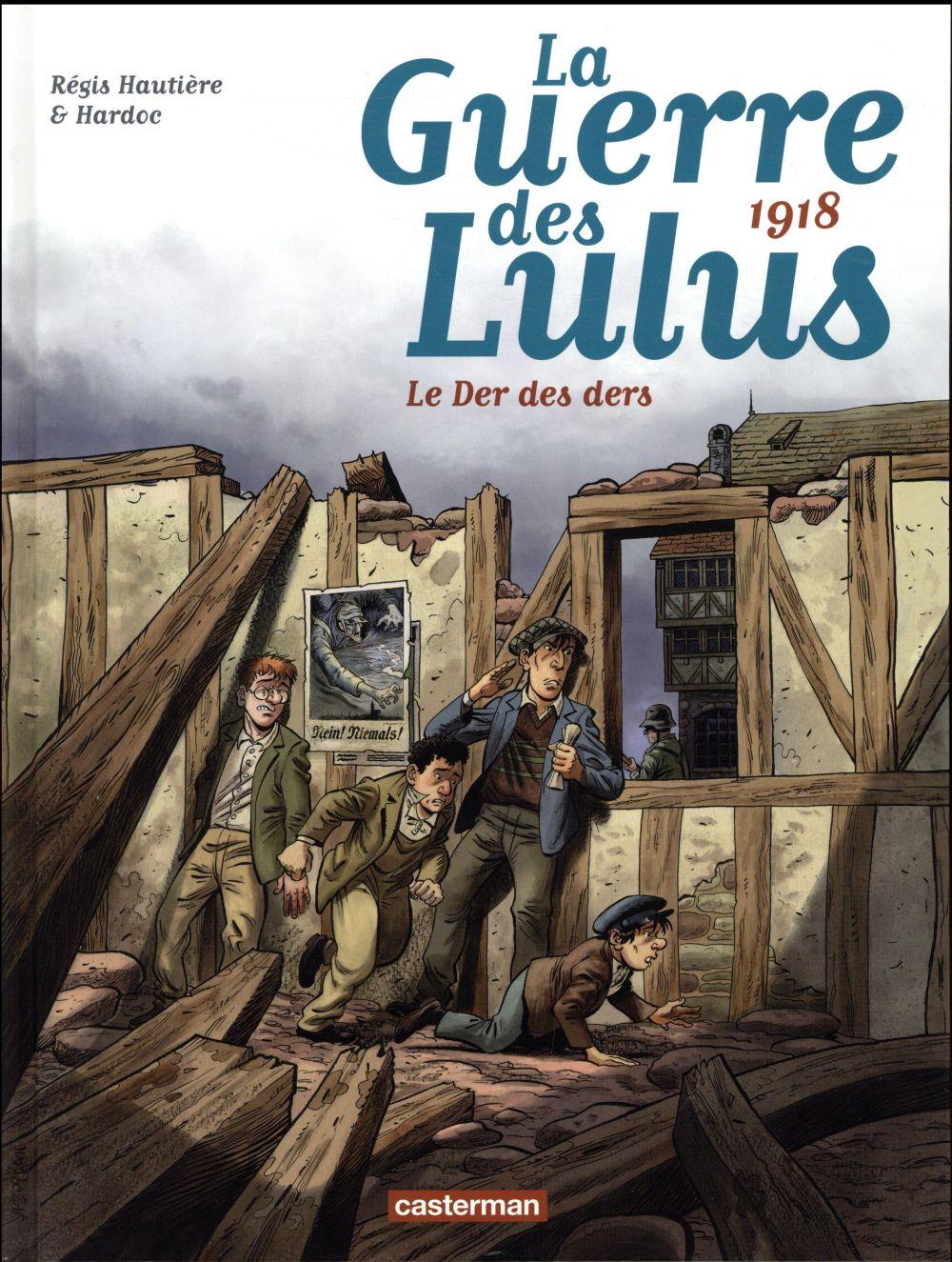 LA GUERRE DES LULUS T.5  -  1918, LE DER DES DERS HAUTIERE/HARDOC