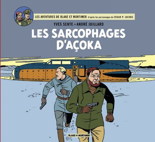 Blake et Mortimer HORS-SERIE ; INTEGRALE ; les sarcophages d'Açoka